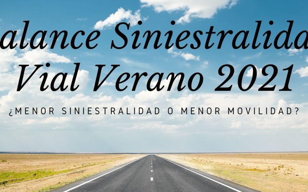 Balance Siniestralidad Vial Verano 2021